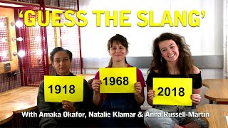 'Guess the Slang' with Amaka Okafor, Natalie Klamar & Anna Russell-Martin from Nora: A Doll's House