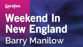 Karaoke Weekend In New England - Barry Manilow *