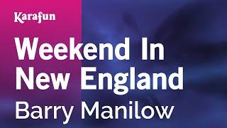 Karaoke Weekend In New England - Barry Manilow *