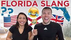 British Guess FLORIDA Slang   American vs British