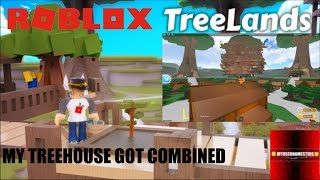 Roblox: TreeLands: STRANGE GLITCH/BUG My Treehouse GOT COMBINED with SOMEONE ELSE'S