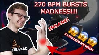 270 BPM BURST SPAM *I strained my wrist*
