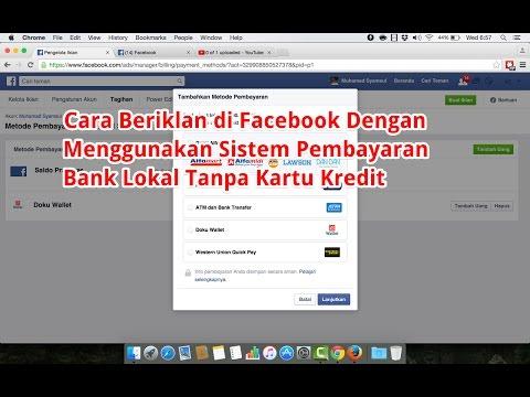 Cara Beriklan di Facebook Dengan Menggunakan Sistem Pembayaran Bank Lokal Tanpa Kartu Kredit