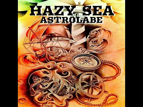 Hazy Sea - Astrolabe (2017) (New Full Album)