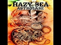 Hazy Sea - Astrolabe (2017) (New Full Album)