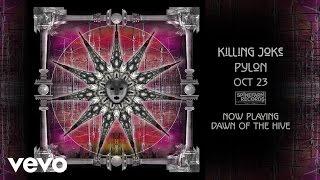 Killing Joke - Dawn Of The Hive