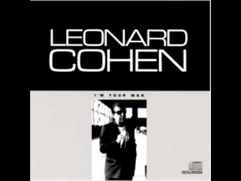 Leonard cohen:First we take Manhattan