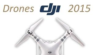 DJI DRONES   Phantom 3, Inspire 1 y Spreading Wings S1000+