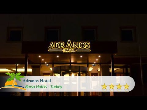 Adranos Hotel - Bursa Hotels, Turkey