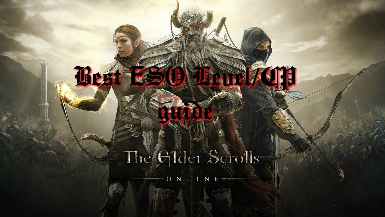 Best ESO level and CP grinding guide in 2019! - Thủ thuật