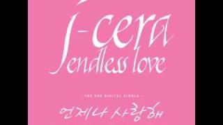 [Asian LouD+MP3] J-Cera - 언제나 사랑해