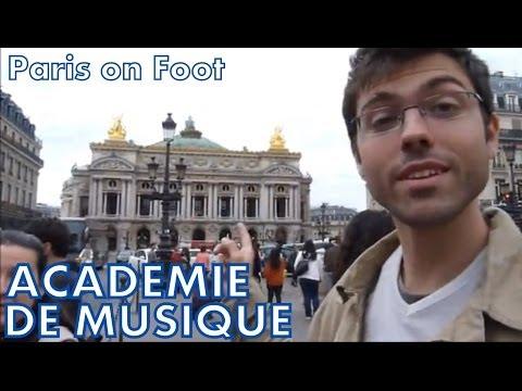 Paris on Foot #7: Academie Nationale de Musique