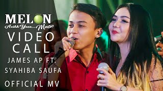 James AP feat. Syahiba Saufa - Video Call [OFFICIAL]