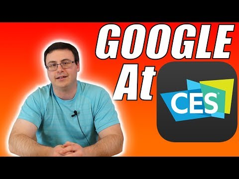 Google Assistant at CES 2019 - New Updates, Features, Products, and Integration