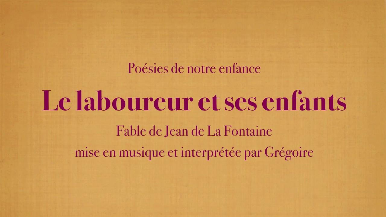 Grégoire Le Laboureur Et Ses Enfants Jean De La Fontaine Poésies De Mon Enfance
