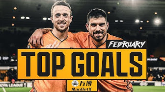 Wonderstrikes from Ruben Neves, Chem Campbell, Dongda He | February goal of the month