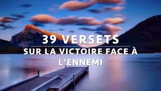 39 Versets Sur La Victoire Face A L Ennemie Et Face Aux Circonstances Canal D Encouragement