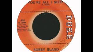 Watch Bobby Bland Youre All I Need video