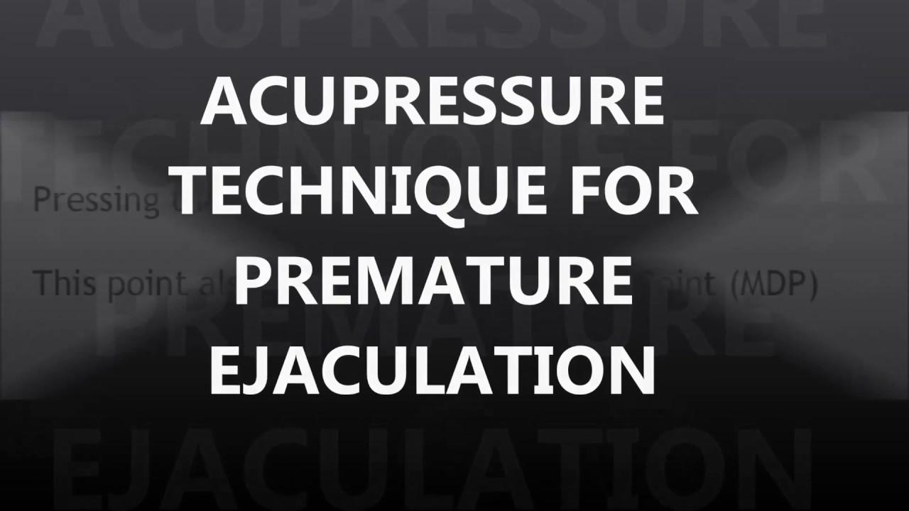 Cure pre mature ejaculation pressure point