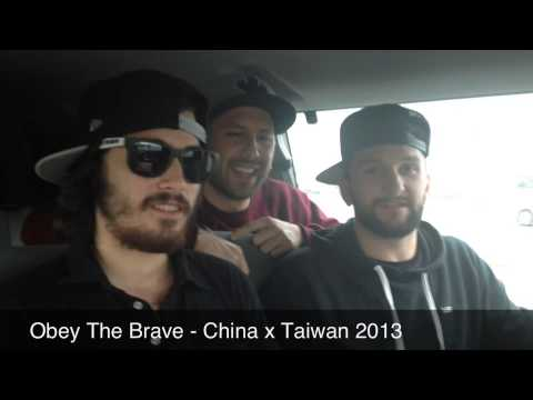 Obey The Brave - China x Taiwan 2013