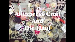 Craft and Die Haul From Aliexpress...