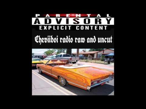 CHEVIIBOI RADIO RAW AND UNCUT THE LOST FILE
