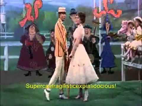 Supercalifragilisticexpialidocious Sing Along