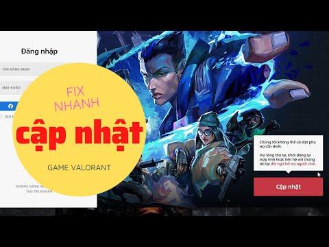 Lỗi Cài và Bật Game Valorant Bắt Cập Nhật   Không Cập Nhật Được Game Valorant và Cách Sửa 2021
