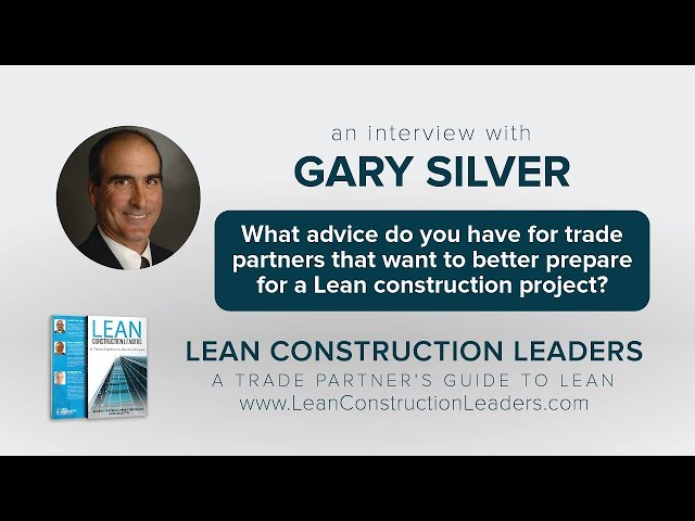 What advice do you have for trade partners that want to prepare for a Lean construction project?