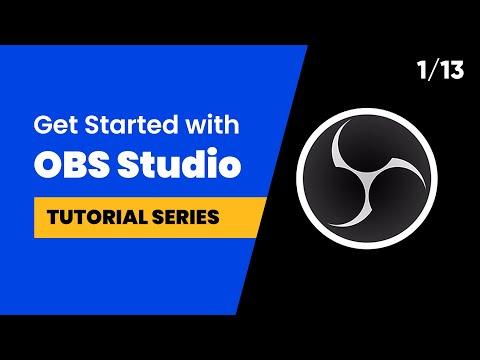 OBS Studio Tutorial Series Introduction | Tutorial 1/13