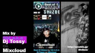 SHIZOO / I Wish ~ たしかに from Best of SHIZOO Mix by Dj Tossy on Mixcloud