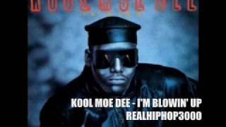 Watch Kool Moe Dee Im Blowin Up video