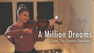 A Million Dreams - The Greatest Showman (Violin Cover) Taylor Davis