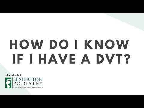 How Do I Know If I Have Deep Vein Thrombosis (DVT)?