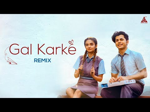 Gal Karke Song Remix DJ Charles | Asees Kaur New Full Video Songs