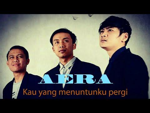 Lagu paling sedih 2018 (kau yang menuntunku pergi) by Aera