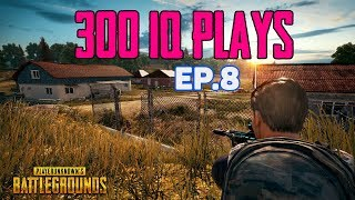 PUBG 300 IQ Plays - Best of PUBG Stream Highlights Ep.8