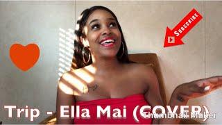 Trip - Ella Mai (Cover) Asianaé Video