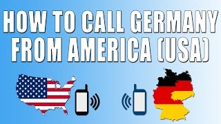 How To Call Germany From America (USA)