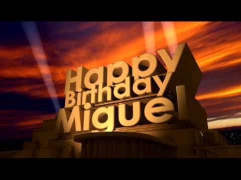 Happy Birthday Miguel YouTube