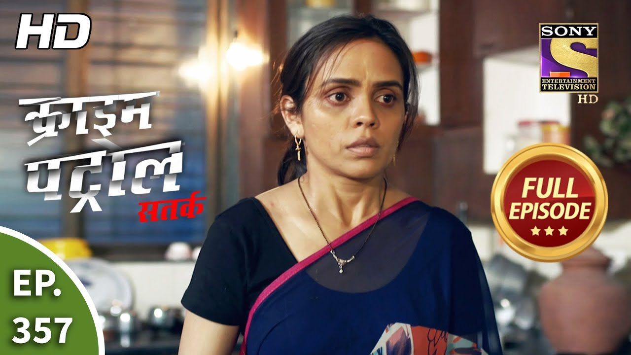 Download Crime Patrol Satark Season 2 - Ep 357 - Full Episode - 3rd March, 2021