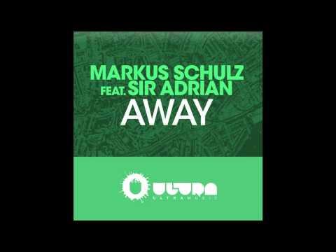 Markus Schulz feat. Sir Adrian - Away (Extended Mix) (Cover Art)