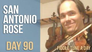 San Antonio Rose - Fiddle Tune a Day - Day 90