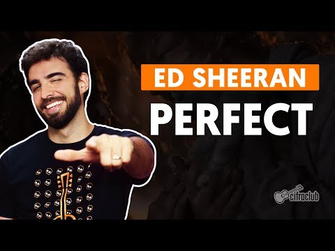 PERFECT - Ed Sheeran (aula de violão completa)