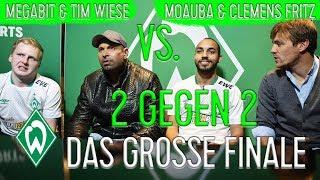 DAS GROSSE FINALE - MEGABIT & WIESE VS. MOAUBA & CLEMENS FRITZ   WERDER eSPORTS