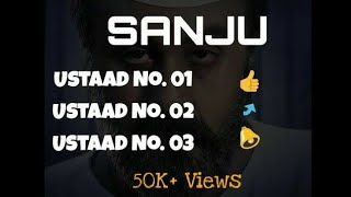 Ustaad No. 1,2 and 3 from SANJU Movie