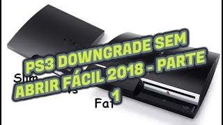 DESTRAVANDO PS3 SEM ABRIR FÁCIL 2018 - PARTE 1