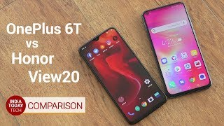 Honor View 20 vs OnePlus 6T: Display, Camera and Performance Compared | India Today Tech
