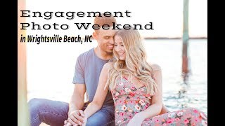 Our Engagement Photo Weekend || Wrightsville Beach, NC