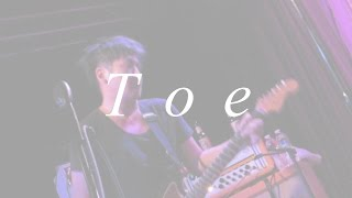 Toe - Because I Hear You (Live in Seattle)